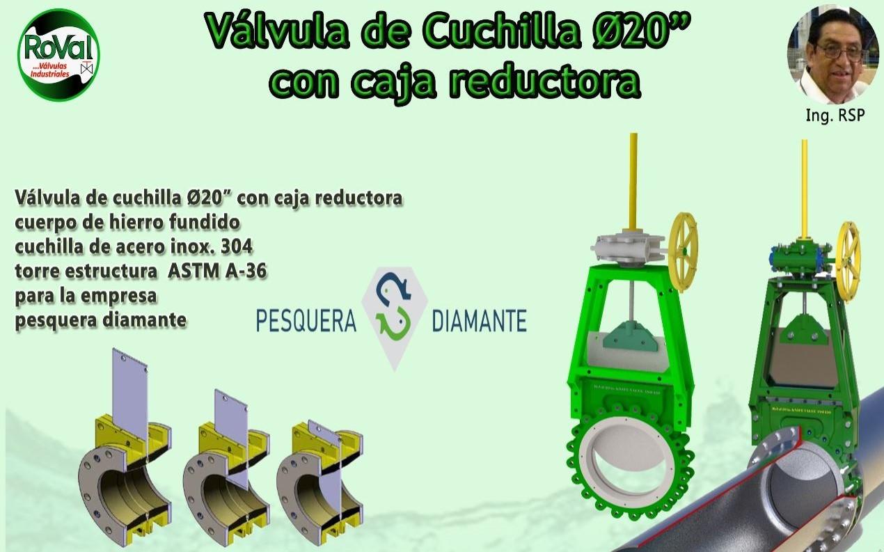 PESQUERA DIAMANTE -VÁLVULA DE CUCHILLA Ø20 PULG-2019-12-21